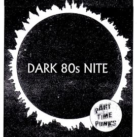 DARK 80s NITE with Guest DJ Xian Vox [LADEAD] + Mike Stewart [Evil Club Empire]
